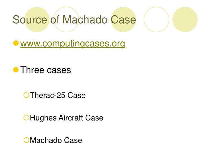 Source of Machado Case