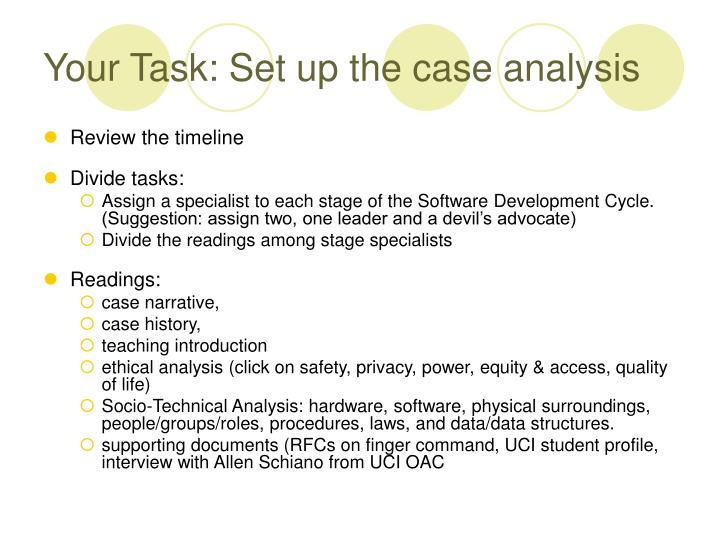 Your Task: Set up the case analysis