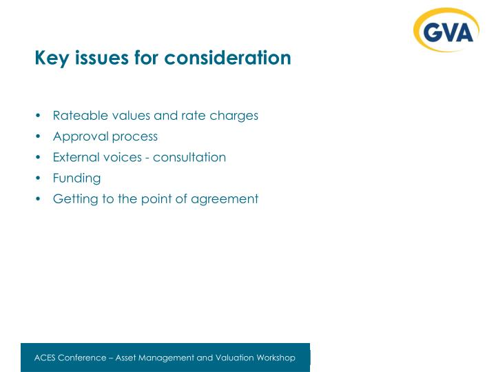 Key issues for consideration