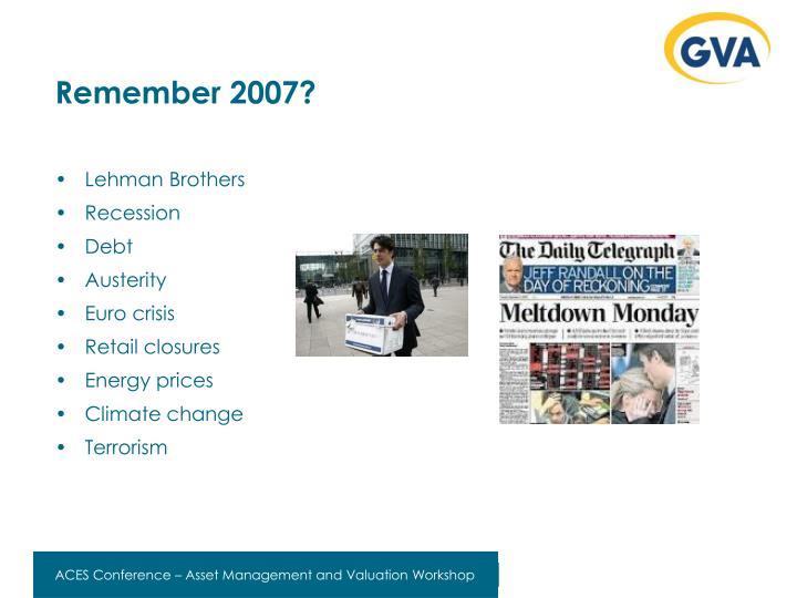 Remember 2007?
