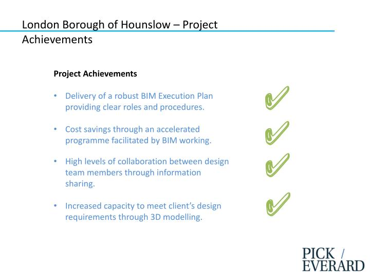 London Borough of Hounslow – Project Achievements