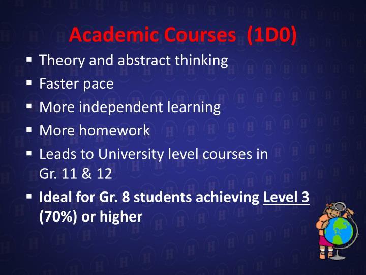 Academic Courses  (1D0)