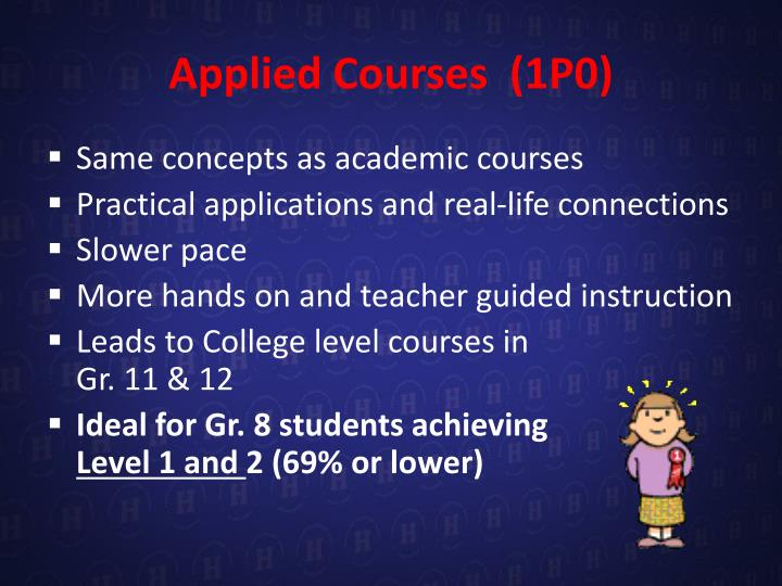 Applied Courses  (1P0)