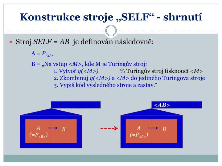"Konstrukce stroje ""SELF"" - shrnutí"