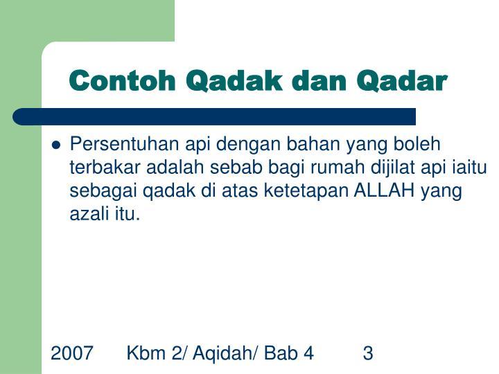 Contoh Qadak dan Qadar