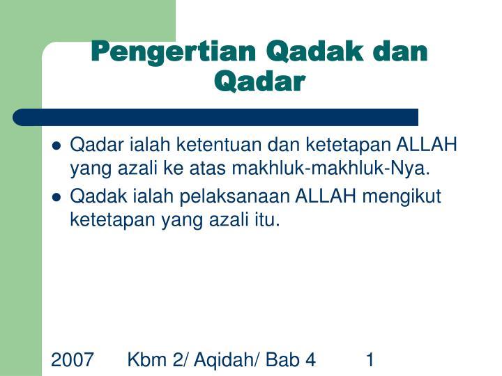 Pengertian Qadak dan Qadar