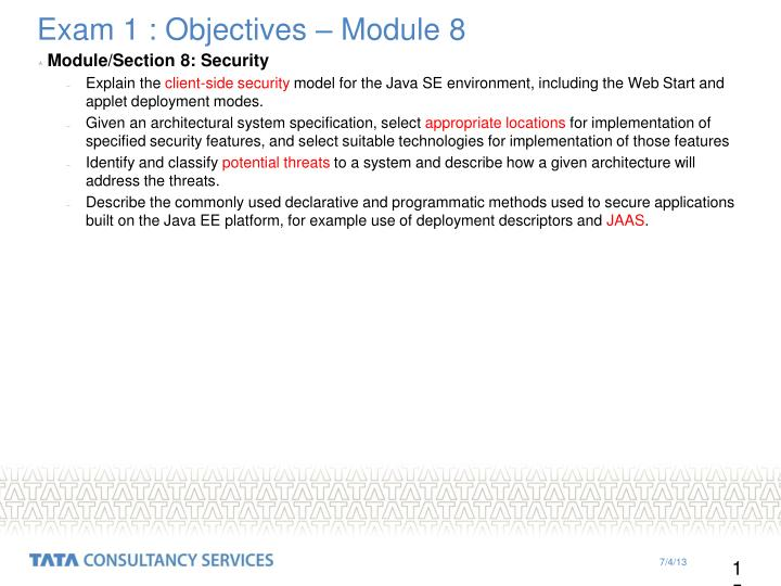 Exam 1 : Objectives – Module 8