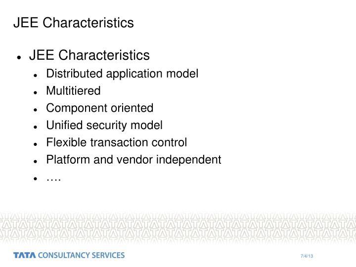 JEE Characteristics