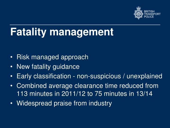 Fatality management