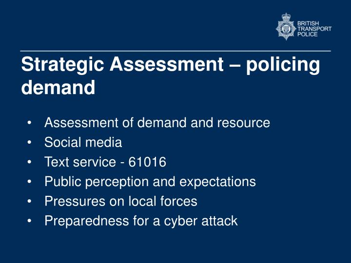 Strategic Assessment – policing demand