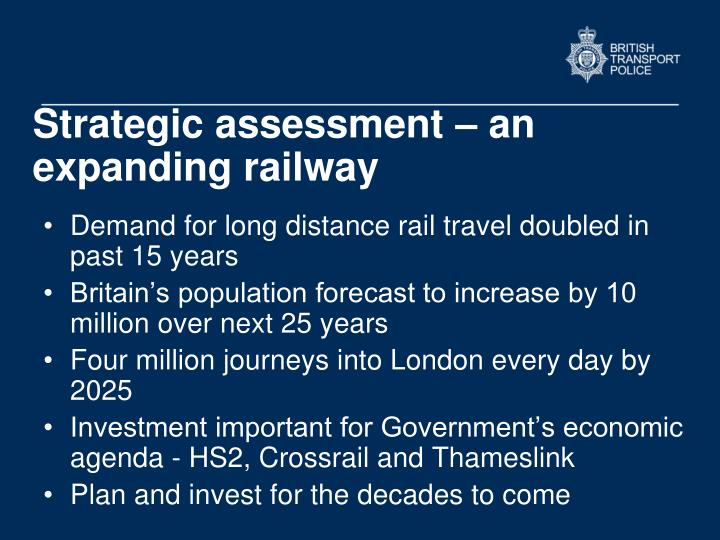 Strategic assessment – an expanding railway