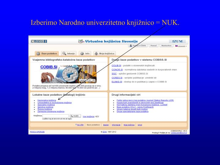 Izberimo Narodno univerzitetno knjižnico = NUK.
