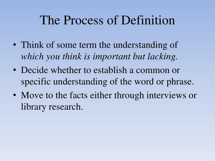The Process of Definition