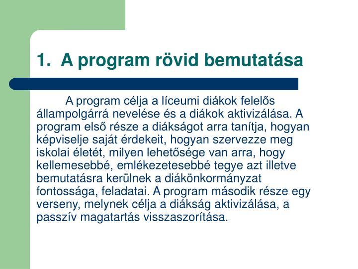 1.  A program rövid bemutatása