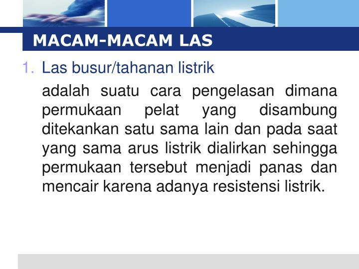 MACAM-MACAM LAS