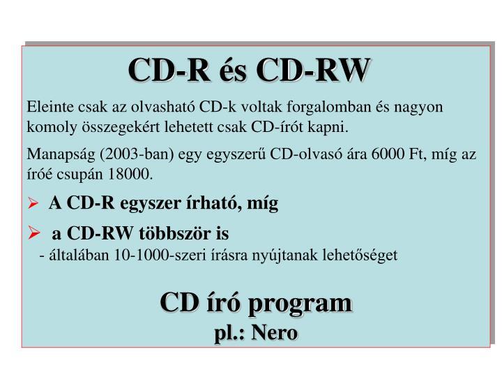 CD-R és CD-RW