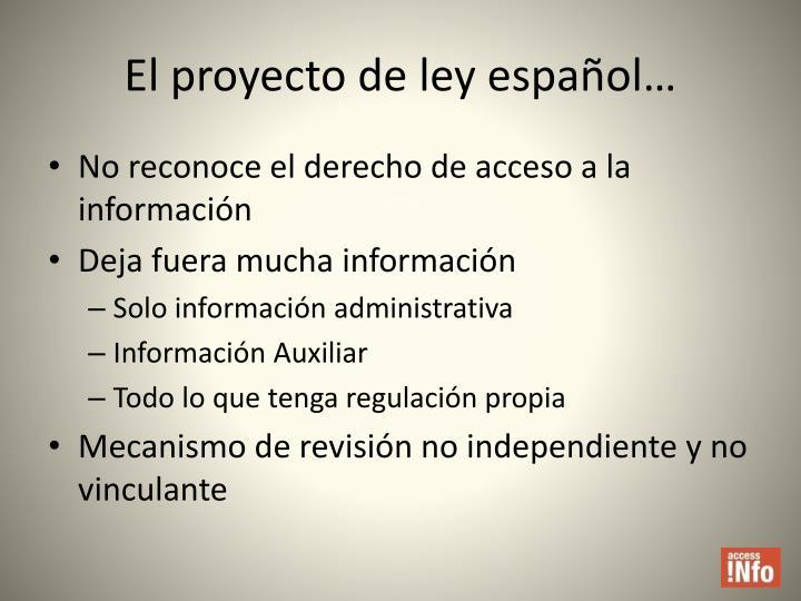 El proyecto de ley español…