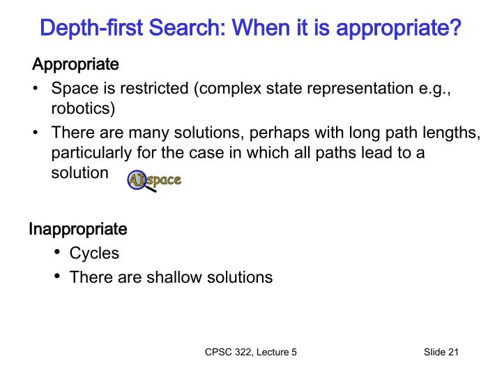 Depth-first Search: When it is appropriate?