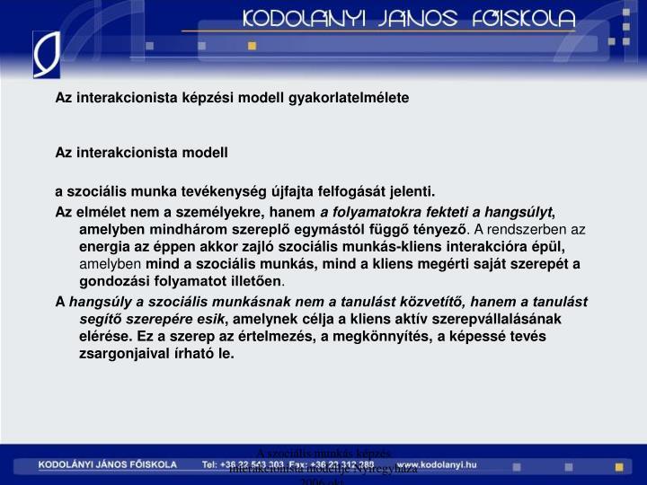 Az interakcionista képzési modell gyakorlatelmélete