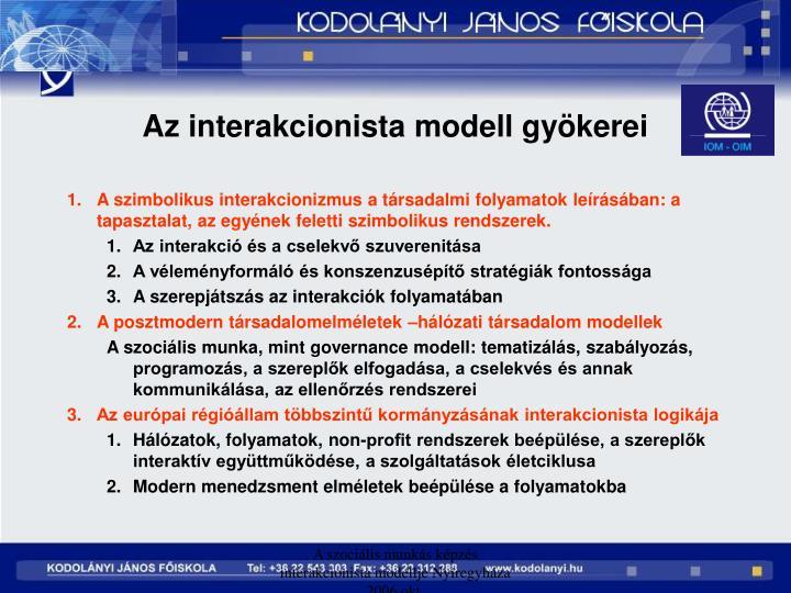 Az interakcionista modell gykerei
