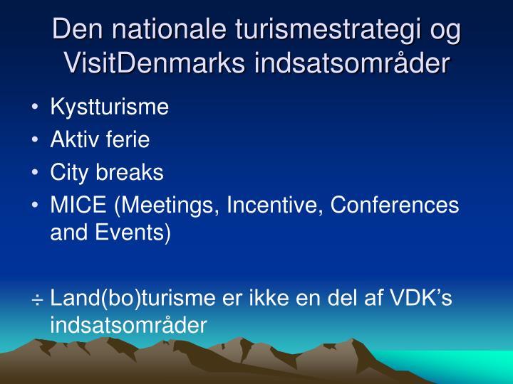 Den nationale turismestrategi og VisitDenmarks indsatsområder