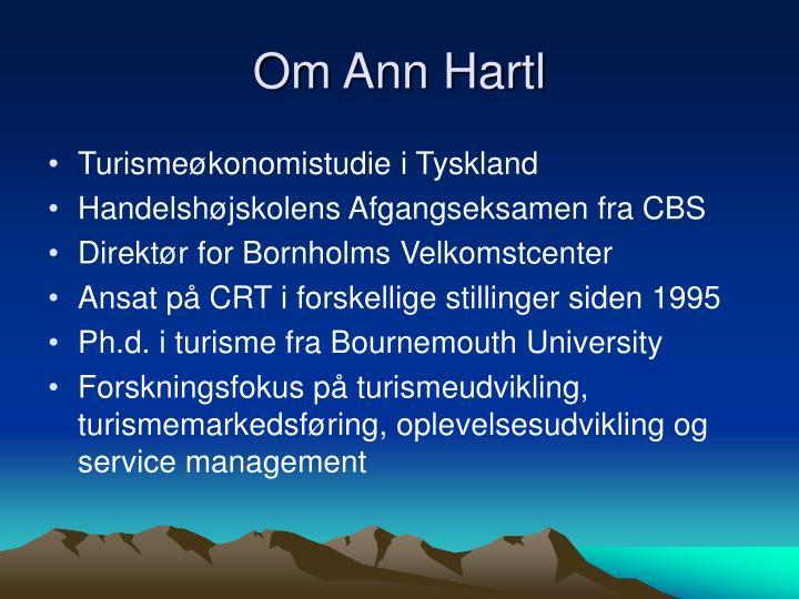 Om Ann Hartl
