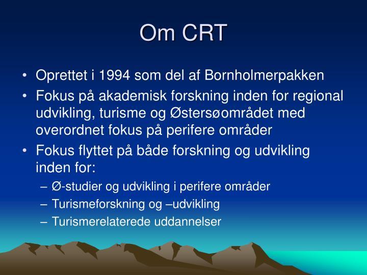 Om CRT