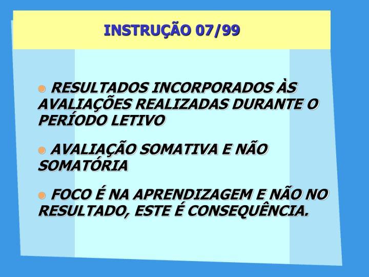 INSTRUÇÃO 07/99
