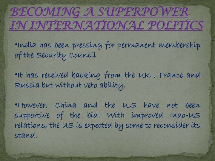 BECOMING A SUPERPOWER IN INTERNATIONAL POLITICS