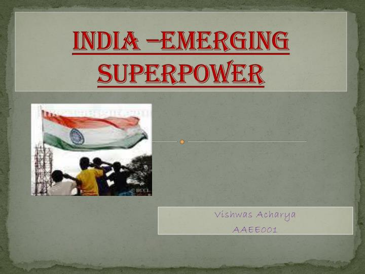 India emerging superpower