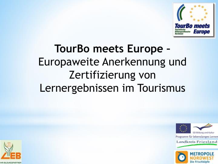 TourBo meets Europe –