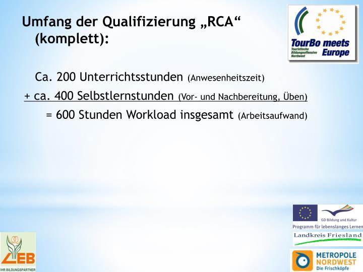 """Umfang der Qualifizierung """"RCA"""" (komplett):"""