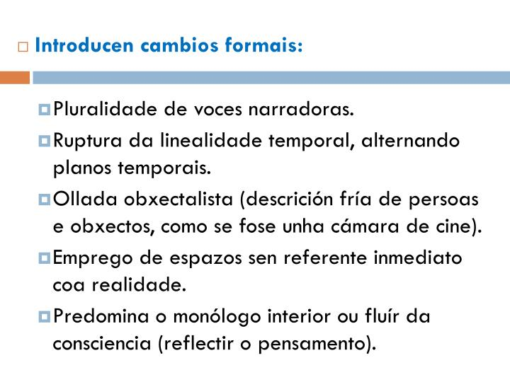 Introducen cambios formais: