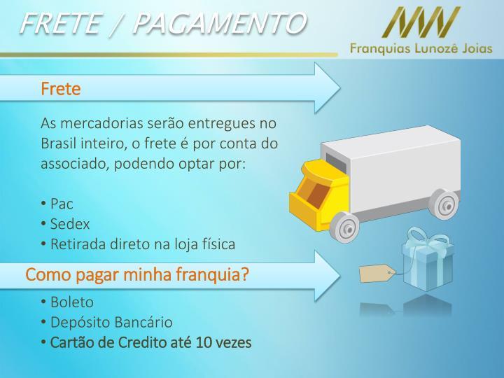 FRETE / PAGAMENTO