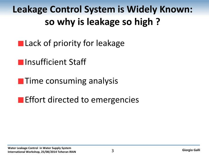 Leakage control system is widely known so why is leakage so high