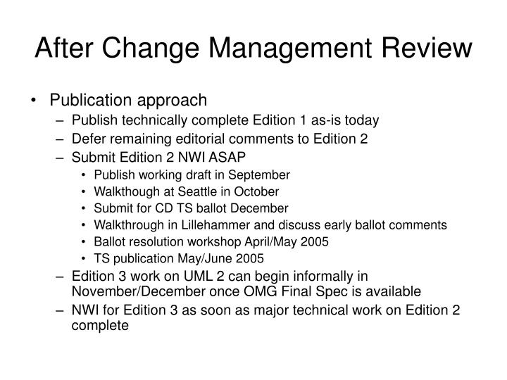 After Change Management Review