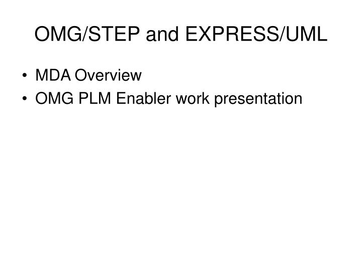 OMG/STEP and EXPRESS/UML