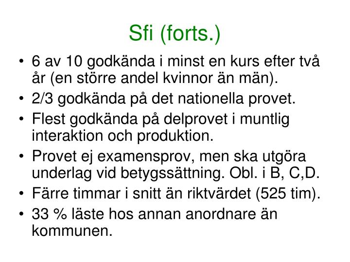 Sfi (forts.)