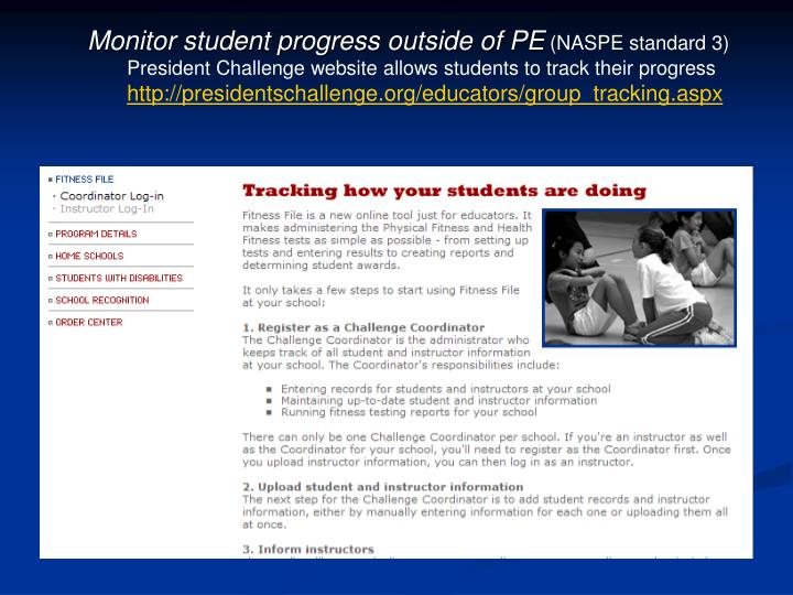 Monitor student progress outside of PE