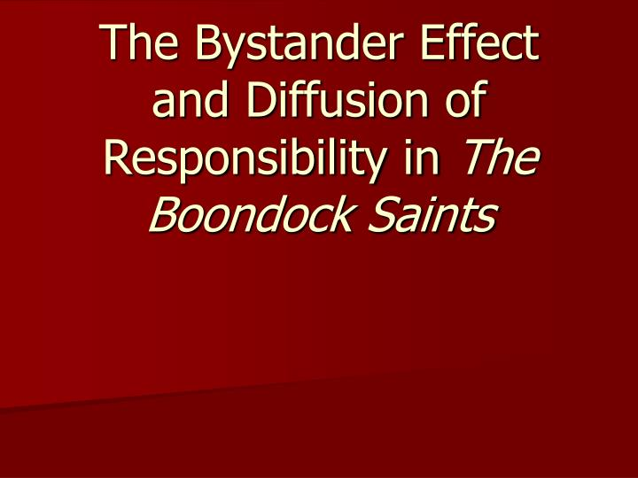 the diffusion of responsibility phenomenon measuring the effect of the number of bystanders on the r Strongly based on the number of bystanders witnessing the attack the bystander effect the sociopsychological phenomenon known as diffusion of responsibility.