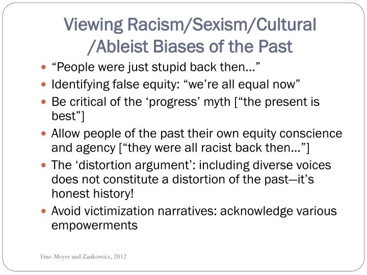 Viewing racism sexism cultural ableist biases of the past