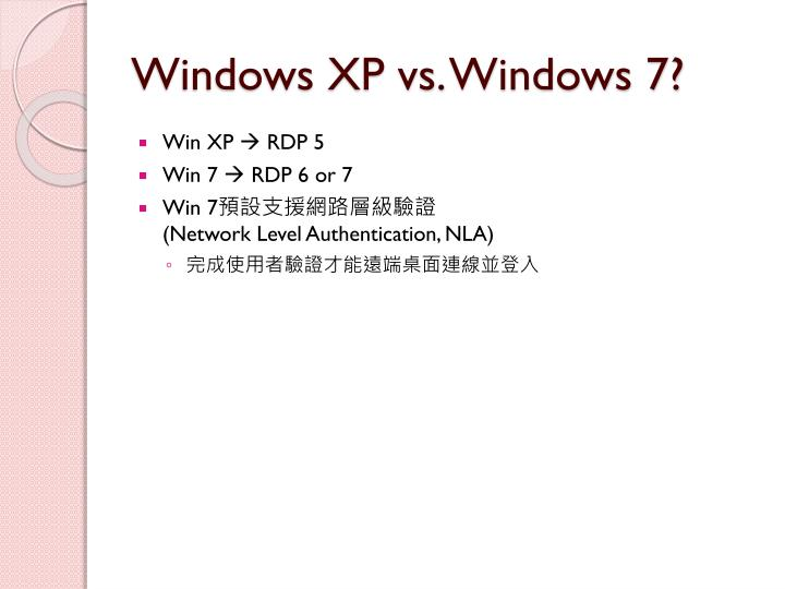 Windows XP vs. Windows 7?