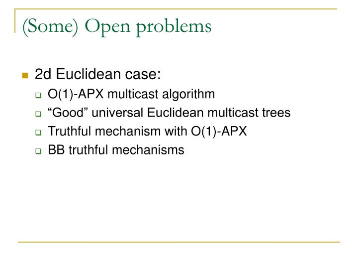 (Some) Open problems