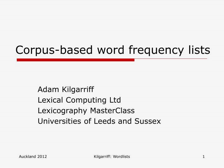 Adam kilgarriff lexical computing ltd lexicography masterclass universities of leeds and sussex