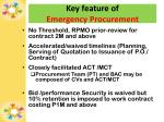 key feature of emergency procurement
