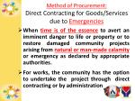 method of procurement direct contracting for goods services due to emergencies