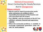 method of procurement direct contracting for goods services due to emergencies2