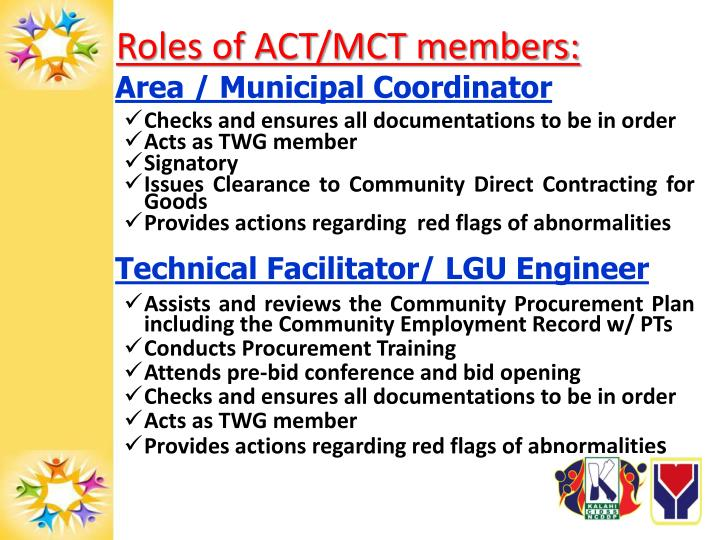 Roles of ACT/MCT members:
