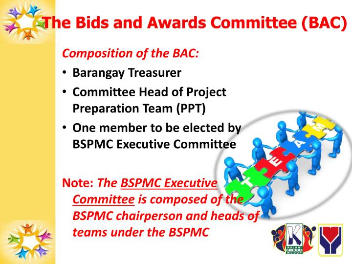 The Bids and Awards Committee (BAC)