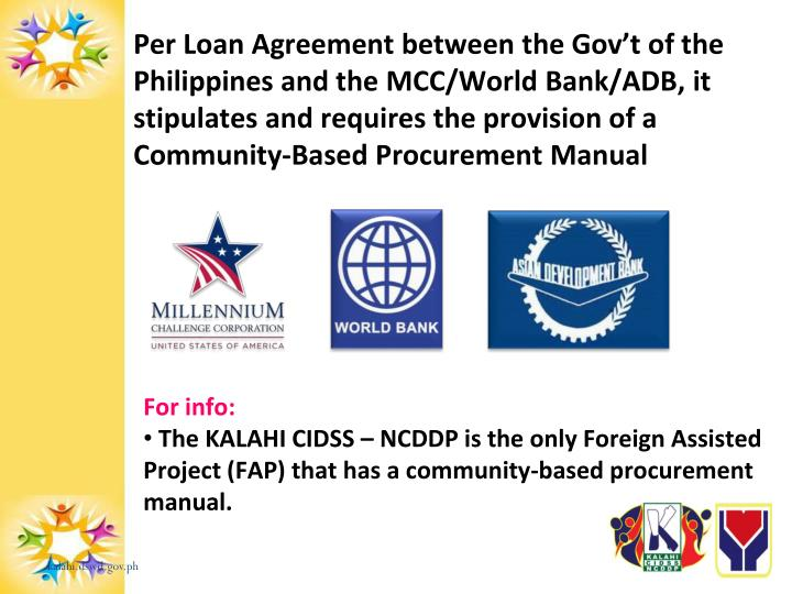 Per Loan Agreement between the Gov't of the Philippines and the